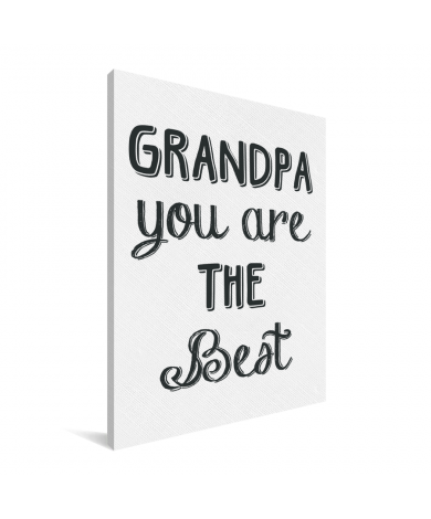 Vaderdag - Grandpa you are the best Canvas