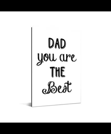Vaderdag -Dad you are the best Aluminium
