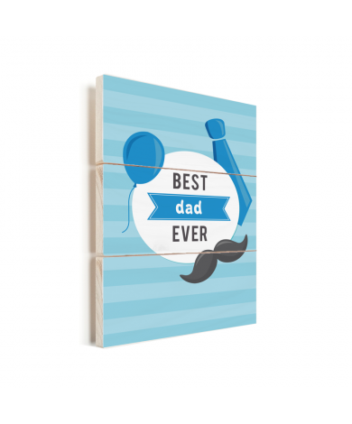 Vaderdag - Best dad ever Vurenhout