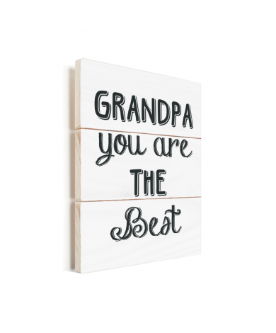 Vaderdag - Grandpa you are the best Vurenhout