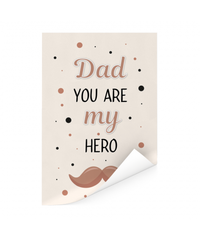 Vaderdag - Dad you are my hero Poster